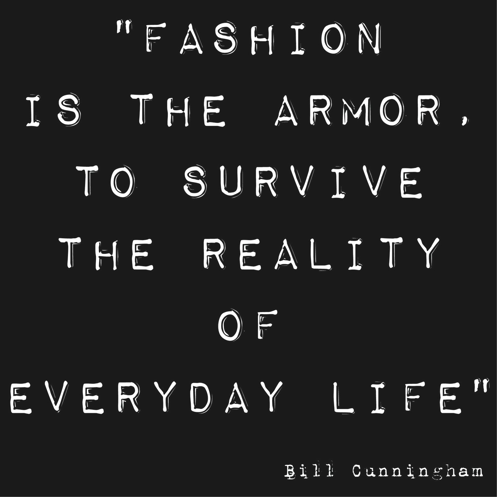 Bill Cunningham's quote #3