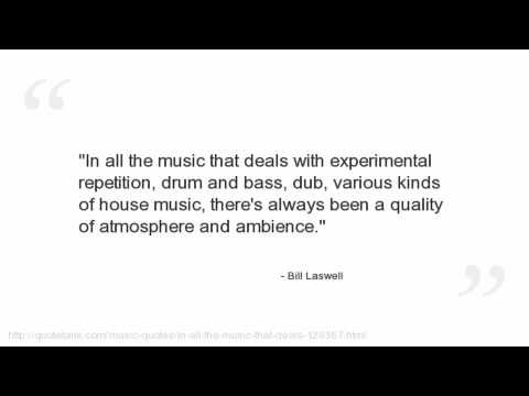Bill Laswell's quote #5