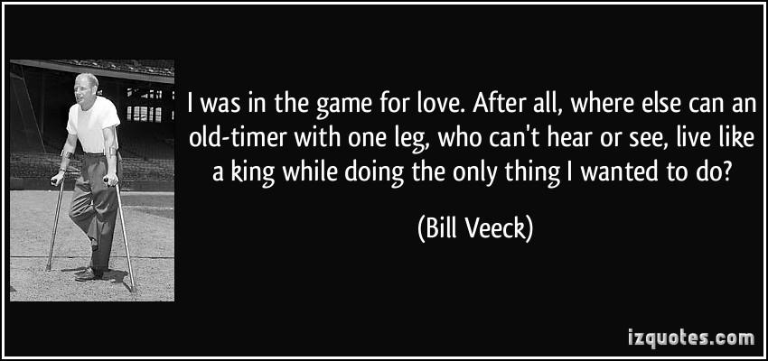 Bill Veeck's quote #4