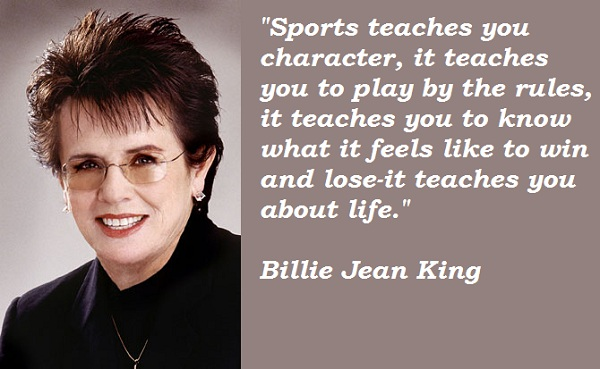 Billie Jean King's quote #2
