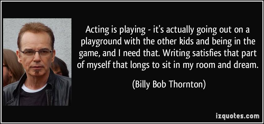 Billy Bob Thornton's quote #5