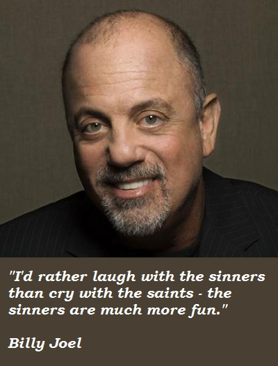 Billy Joel quote #1