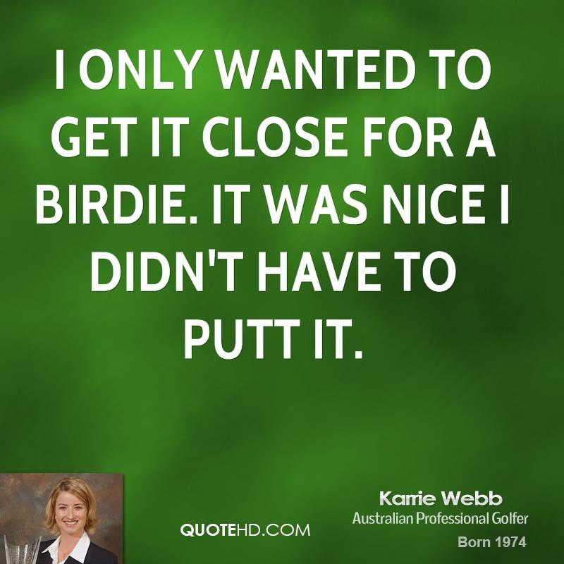 Birdie quote #2
