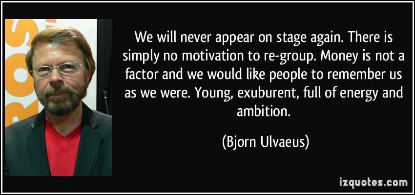 Bjorn Ulvaeus's quote #5