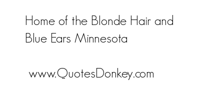 Blonde Hair quote #2