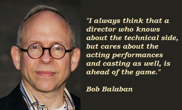 Bob Balaban's quote #3