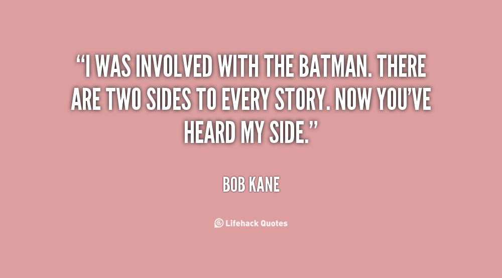 Bob Kanes Quotes Famous And Not Much Sualci Quotes