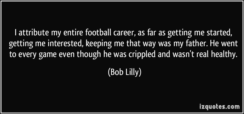Bob Lilly's quote #3