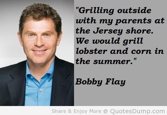 Bobby Flay's quote #7