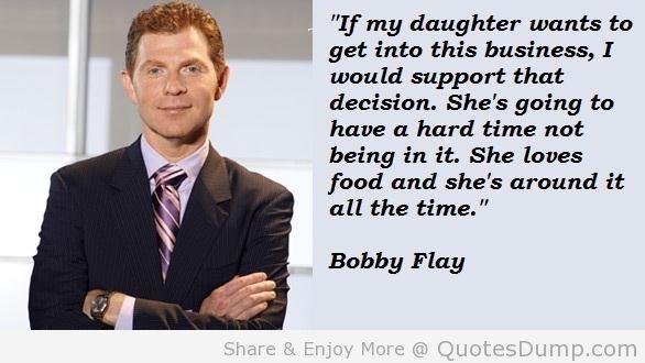 Bobby Flay's quote #4