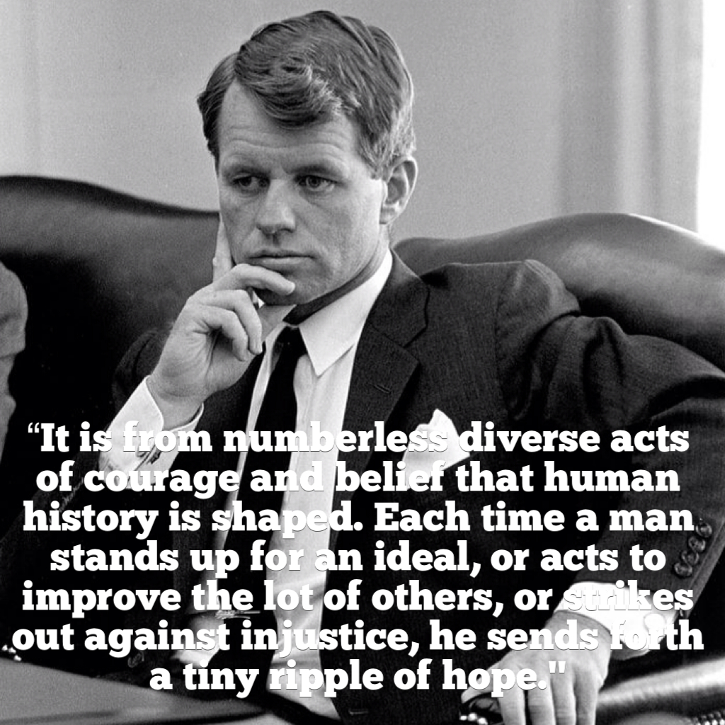 Bobby Kennedy quote #1
