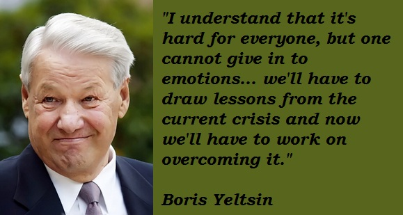 Boris Yeltsin's quote #7
