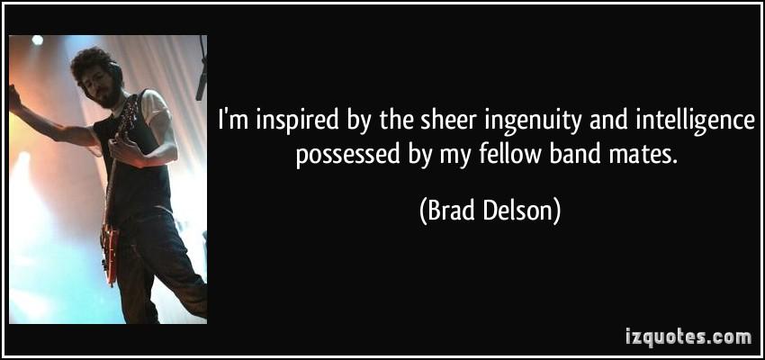 Brad Delson's quote #4
