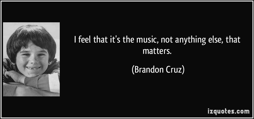 Brandon Cruz's quote #1