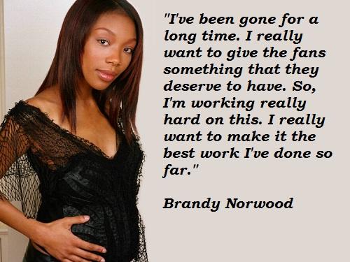 Brandy Norwood's quote #1