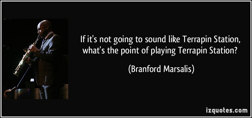 Branford Marsalis's quote #2