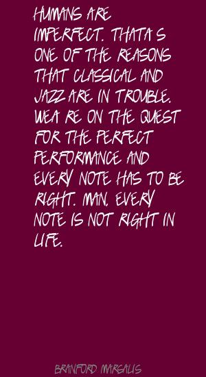 Branford Marsalis's quote #3