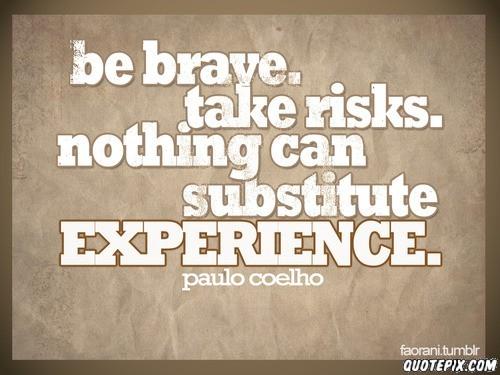 Brave quote #6