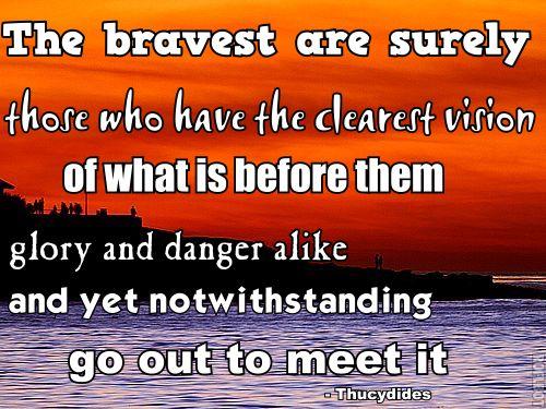 Bravery quote #7