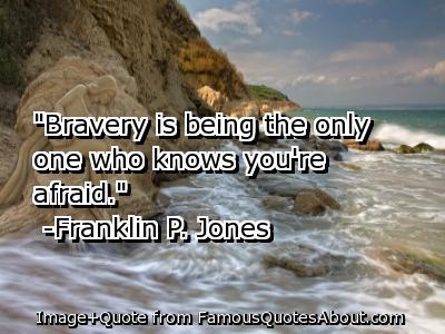 Bravery quote #2