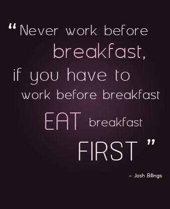 Breakfast quote #4