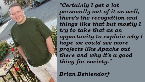 Brian Behlendorf's quote #5