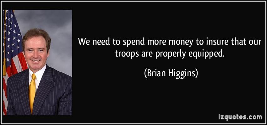 Brian Higgins's quote #1