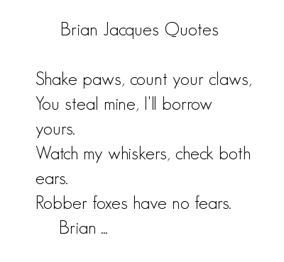 Brian Jacques's quote #3