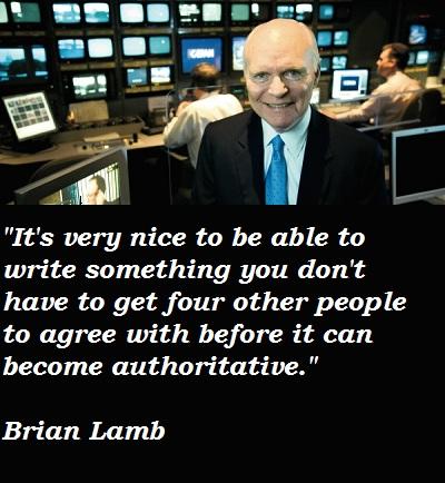 Brian Lamb's quote #6