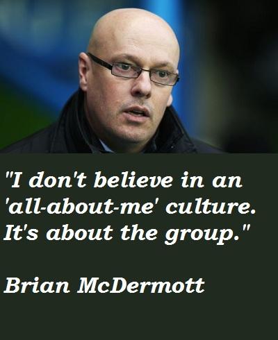 Brian McDermott's quote #3