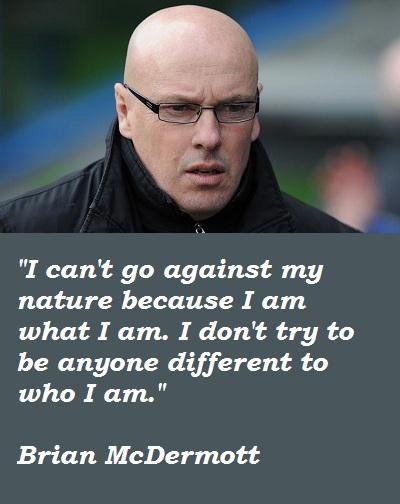 Brian McDermott's quote #5