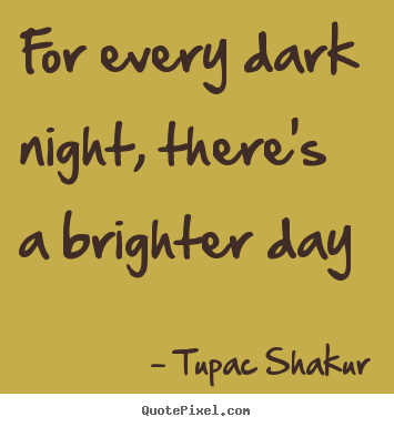 Brighter quote #1