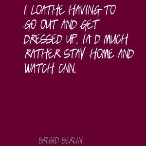 Brigid Berlin's quote #2