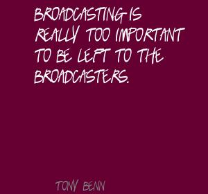 Broadcasters quote #1