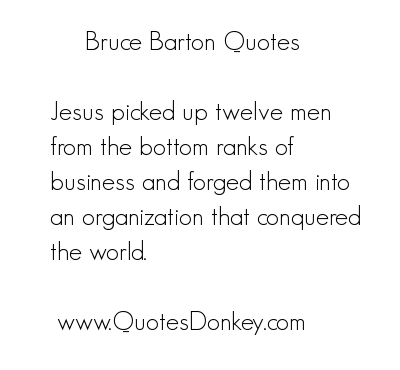 Bruce Barton's quote #3