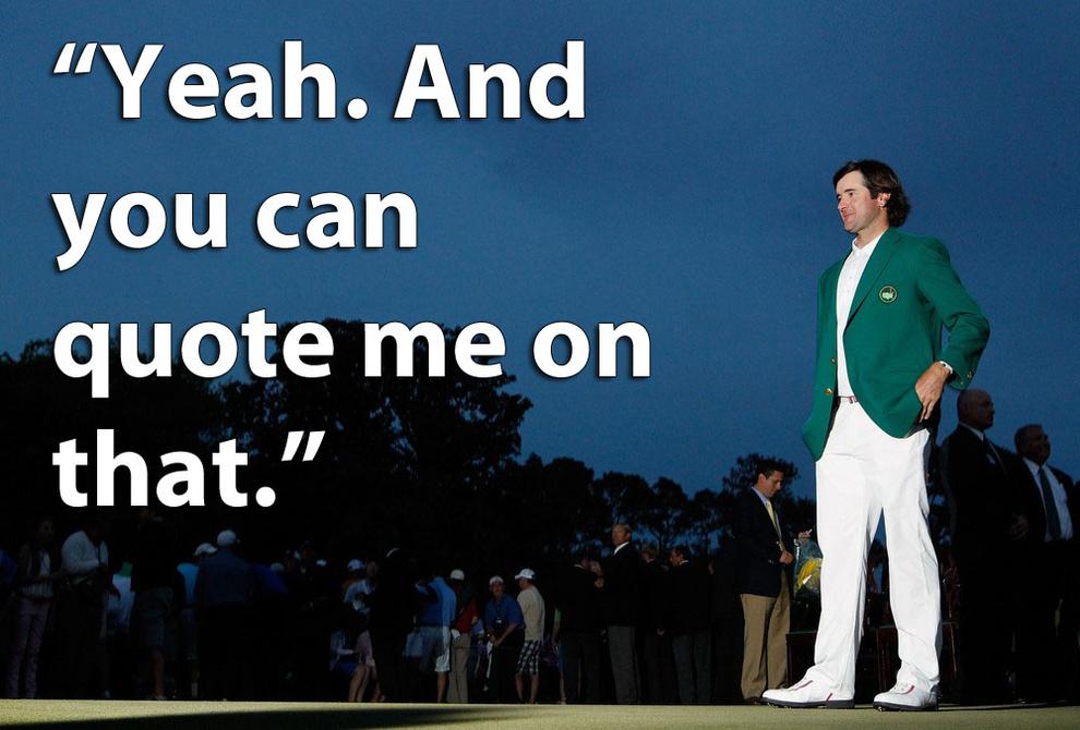 Bubba Watson's quote #3