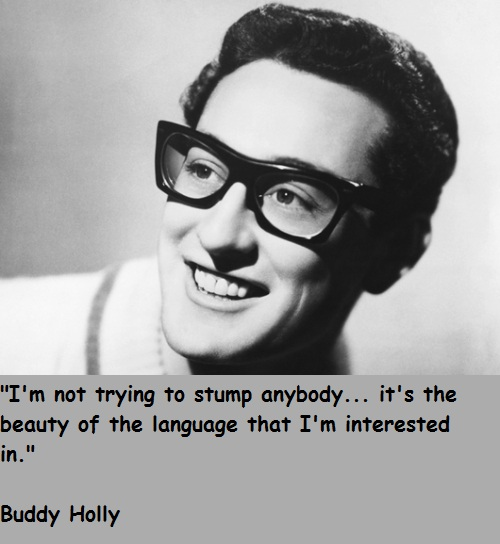 Buddy Holly quote #2