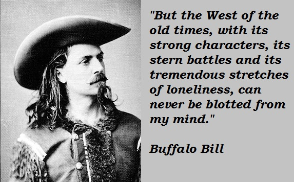 Buffalo Bill's quote #8
