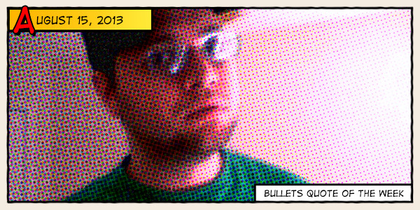Bullets quote #3