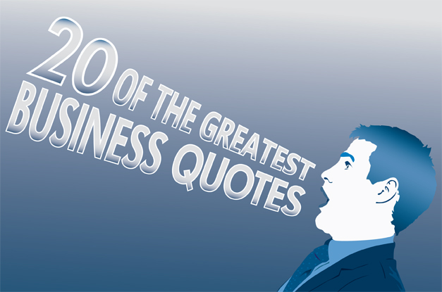 Business Leaders quote #1
