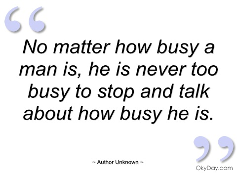 Busy quote #3