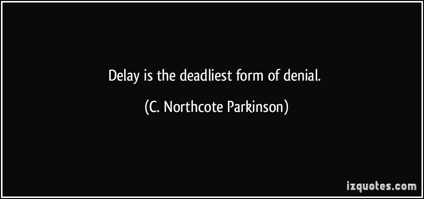 C. Northcote Parkinson's quote