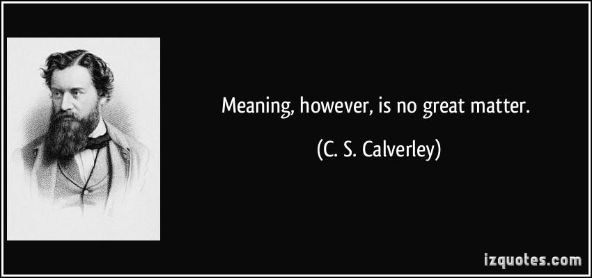 C. S. Calverley's quote #1