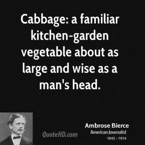 Cabbage quote #1