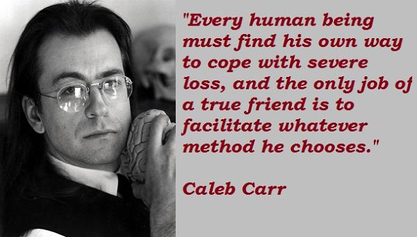 Caleb Carr's quote #1