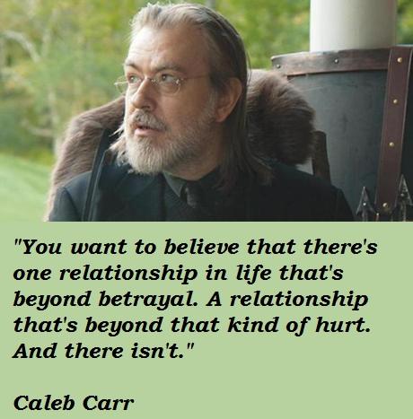Caleb Carr's quote #2