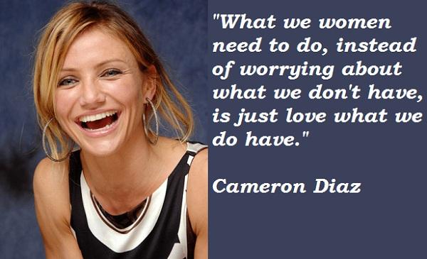 Cameron Diaz quote #1