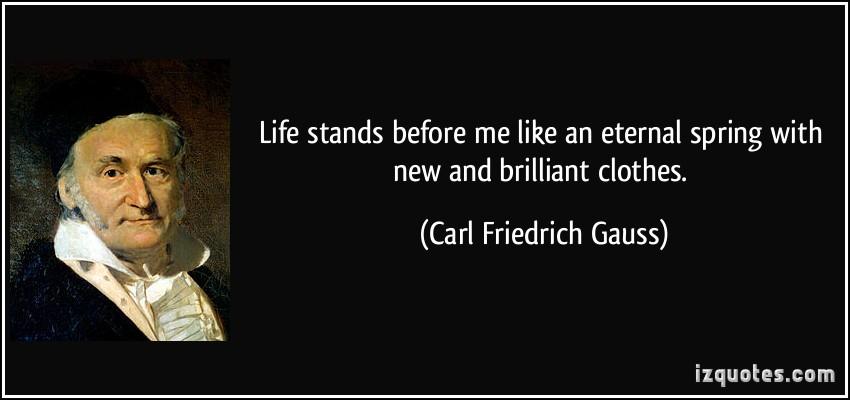 Carl Friedrich Gauss's quote #7