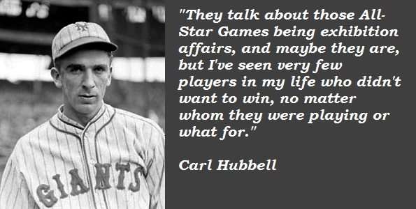 Carl Hubbell's quote #3