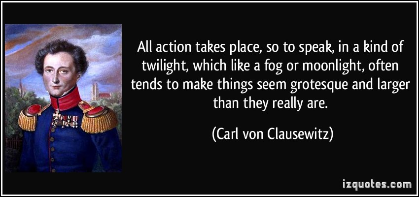 Carl von Clausewitz's quote #3